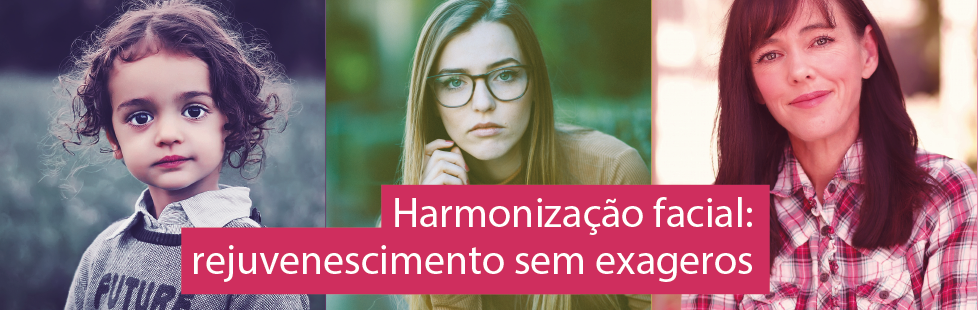 Harmonização facial: volumetria e rejuvenescimento