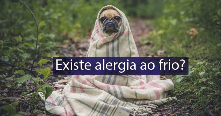 Existe alergia ao frio?