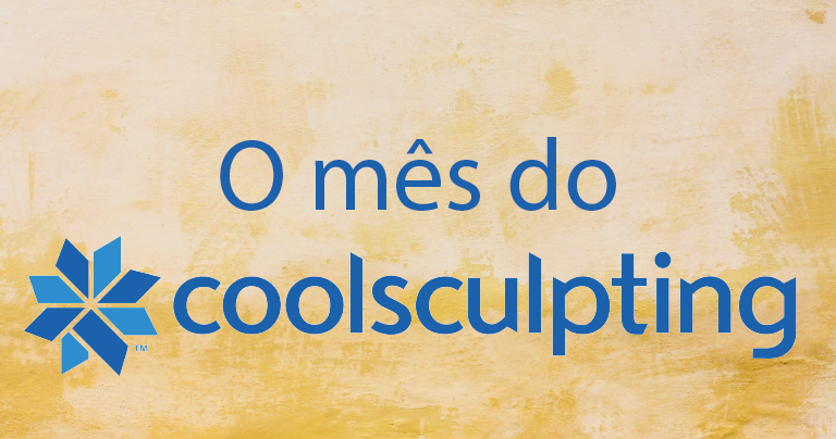 O mês do coolsculpting!