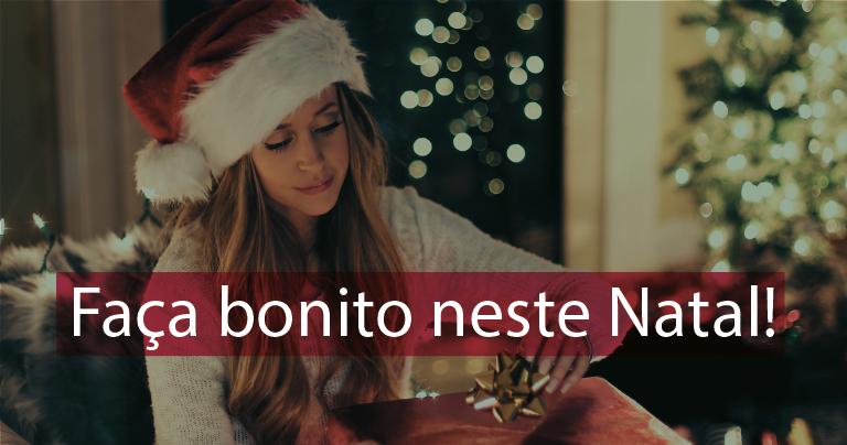Faça bonito neste Natal!
