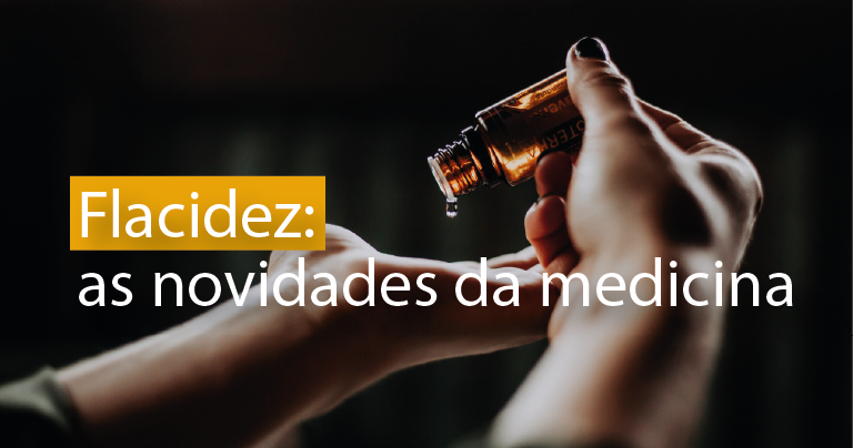 Flacidez: as novidades da medicina